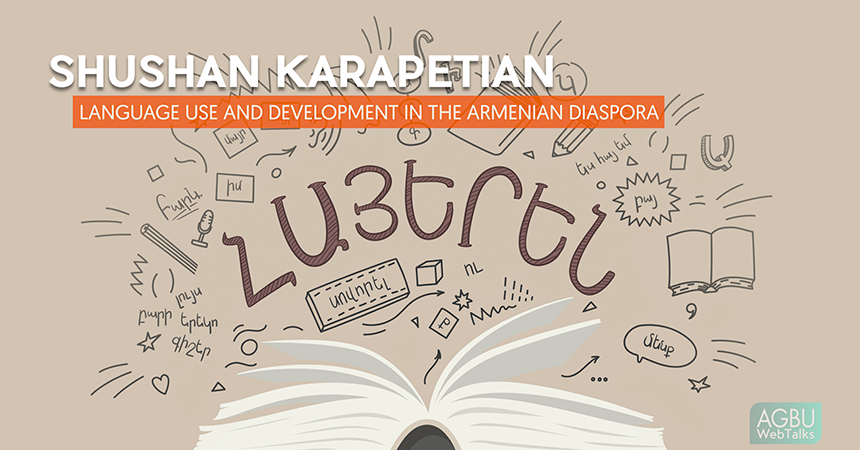 Language Use and Development in the Armenian Diaspora